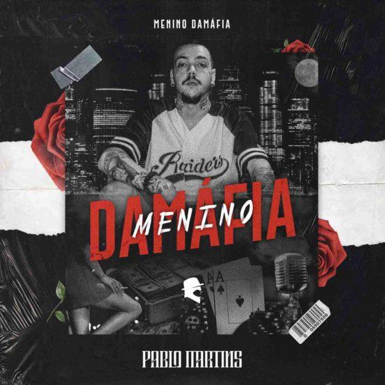 EP Menino Damafia de Pablo Martins