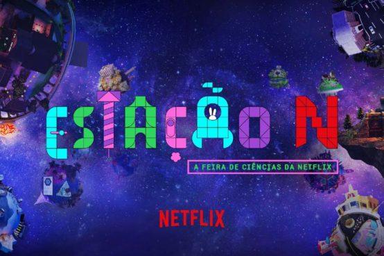 Estação N A Feira de Ciências da Netflix